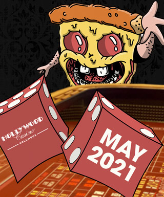 "pizzaface throwing dice with hollywood casino columbus logo and the text: ""may 2021"""
